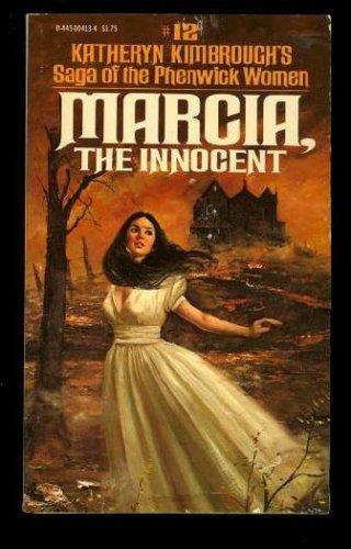 Marcia the Innocent (Saga of the Phenwick Women #12)