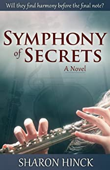 Symphony of Secrets by [Hinck, Sharon]