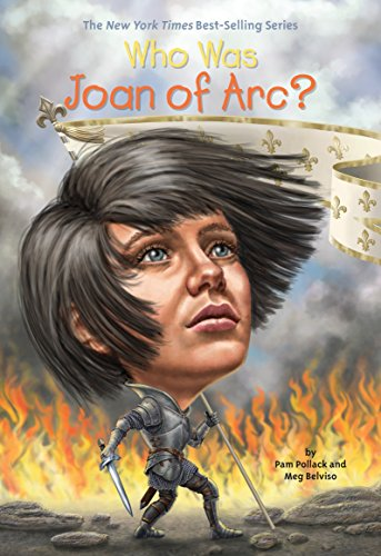 Who Was Joan of Arc? (St Joan Of Arc Biography For Kids)