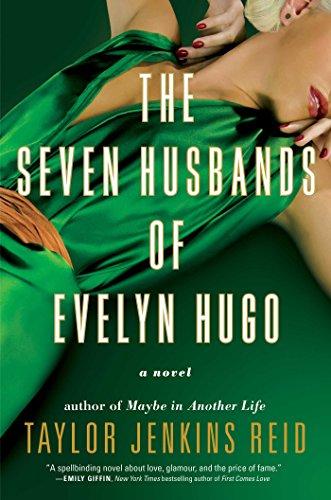 The Seven Husbands of Evelyn Hugo: A Novel cover