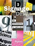 Signage Design (Architecture in Focus (Hardcover))