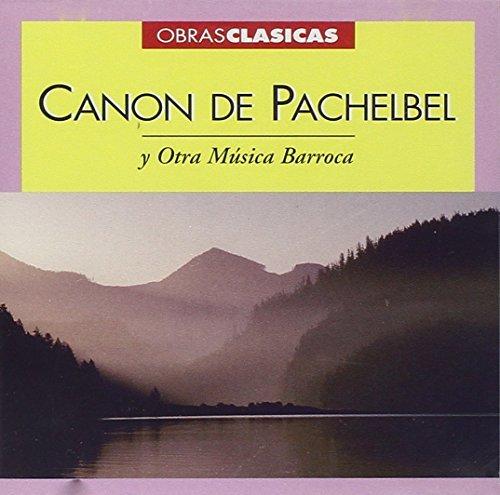 Canon De Pachelbel Y Otra Musica Barroca / Various Canon De Pachelbel Y Otra Musica Barroca / Various Symphonic Music