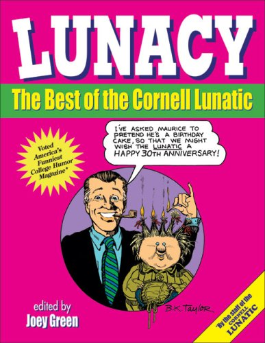 Lunacy: The Best of the Cornell Lunatic