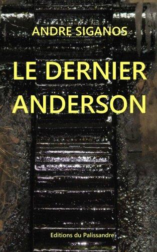 b94c9d76e3f1 Le Dernier Anderson  Amazon.fr  Andre Siganos  Livres