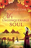 Free eBook - My Unconquerable Soul