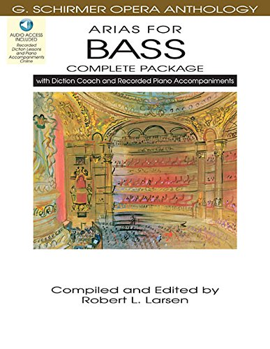 Arias for Bass - Complete Package: with Diction Coach and Accompaniment Audio Online (G. Schirmer Opera Anthology) by Hal Leonard
