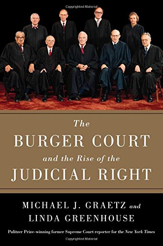 the-burger-court-and-the-rise-of-the-judicial-right
