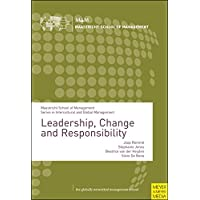 Leadership, Change and Responsibility (Maastricht School of Management Series in Intercultural and Global Management)
