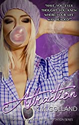 Attraction: A Temptation Standalone Novel (The Temptation Series Book 4)