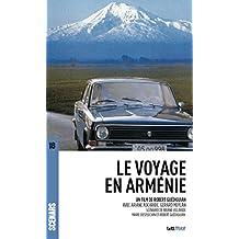 Le Voyage en Arménie: Scénario  du film (Scénars)