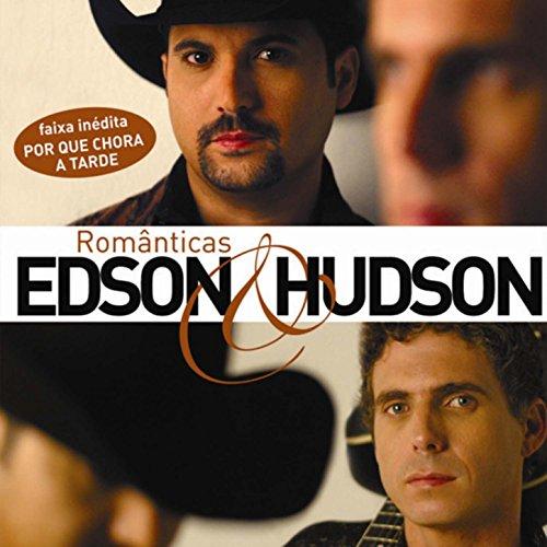 Amazon.com: Por Que Chora a Tarde: Edson & Hudson: MP3