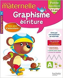 Amazon Fr Toute Ma Maternelle Graphisme Ecriture Ps Prince Christelle Livres