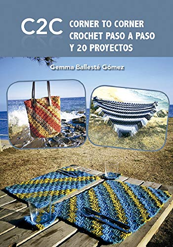 CORNER TO CORNER CROCHET PASO A PASO Y PROYECTOS (Spanish ...
