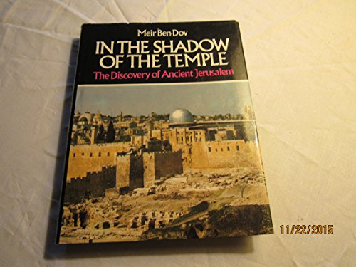 In the Shadow of the Temple: The Discovery of Ancient Jerusalem (English and Hebrew Edition)