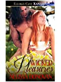 Wicked Pleasures