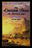 The Oregon Trail, David Dary, 0195224000