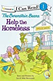 The Berenstain Bears Help the Homeless (I Can Read! / Good Deed Scouts / Living Lights)