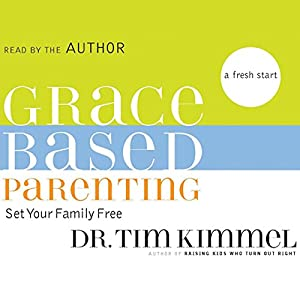Grace-Based Parenting Audiobook