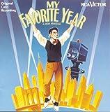 My Favorite Year (Original Broadway Cast Recording)