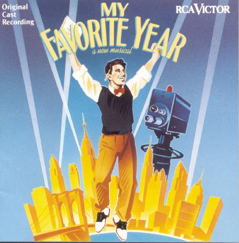 My Favorite Year (Original Broadway Cast Recording)