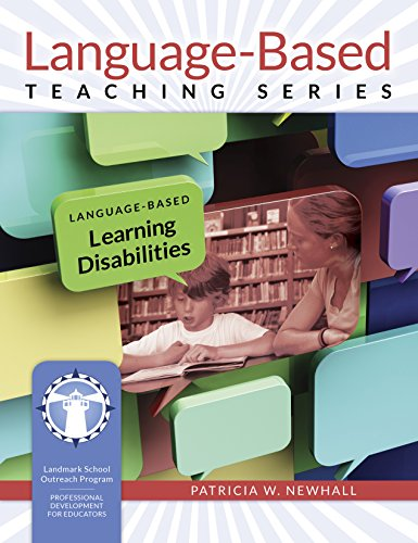 Language-Based Learning Disabilities (Language-Based Teaching Series)