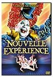 Cirque du Soleil - Nouvelle Experience