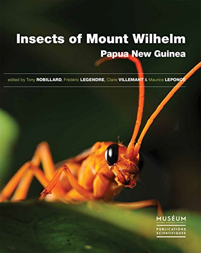 Insects of Mount Wilhelm, Papua New Guinea (Memoires Dy Museum National D'histoire ()