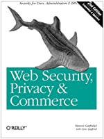 Web Security, Privacy and Commerce, 2nd Edition Front Cover