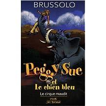 Cirque maudit t11 -peggy sue et..