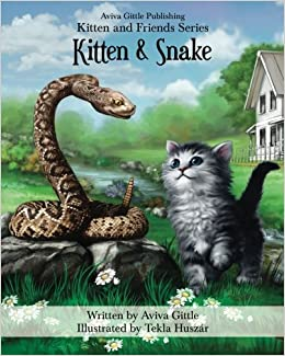 Book Kitten & Snake (Kitten and Friends) (Volume 4)