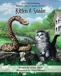 Kitten & Snake (Kitten and Friends) (Volume 4)