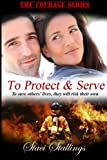 To Protect & Serve (Volume 1)