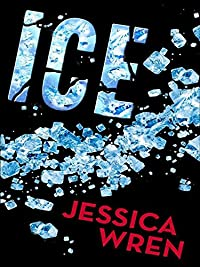 Ice by Jessica Wren-Wilson ebook deal