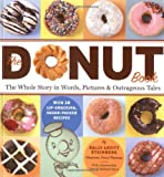 Image: The Donut Book, by Sally Levitt Steinberg. Publisher: Storey Publishing, LLC (October 15, 2004)