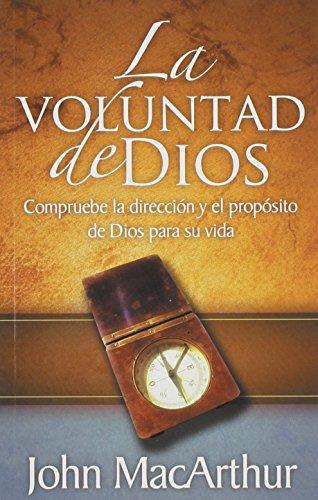 La Voluntad de Dios (Spanish Edition) [John MacArthur] (Tapa Blanda)