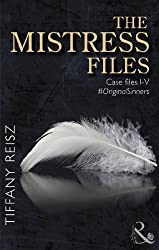 The Mistress Files (The Original Sinners: The Red Years - a collection of short stories): The Case of the Acting Actress / The Case of the Diffident Dom ... Bartender (Original sinner seires)