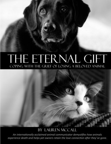 The Eternal Gift: Coping With The Grief Of Losing A Beloved Animal
