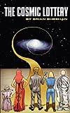 The Cosmic Lottery, Brian Sheehan, 1461069939