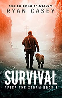 Survival (After the Storm Book 3) by [Casey, Ryan]