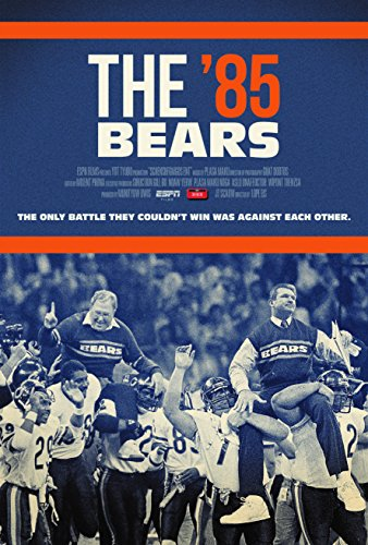 ESPN Films 30 for 30 - The '85 Bears