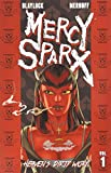 Mercy Sparx Heaven's Dirty Work