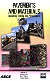 Pavements and Materials : Modeling, Testing, and Performance: Geotechnical Special Publication No. 184, , 0784410089