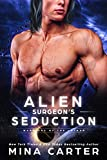Alien Surgeon's Seduction (Warriors of the Lathar Book 10)