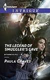 The Legend of Smuggler's Cave (Harlequin Intrigue\Bitterwood P.D.)