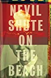 Book cover from On the Beach by Nevil Shute