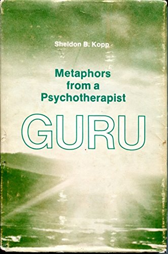 Guru: Metaphors from a Psychotherapist