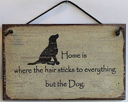 5x8 Vintage Style Sign (with Dog Silhouette) Saying,
