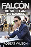 The Silent and the Damned by Robert Wilson front cover