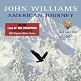 American Journey - Winter Olympics 2002 (2002) Audio CD