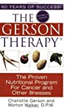 The Gerson Therapy: the Proven Nutritional Program for Cancer and Other Illnesses of Re-issue on 24 June 2005